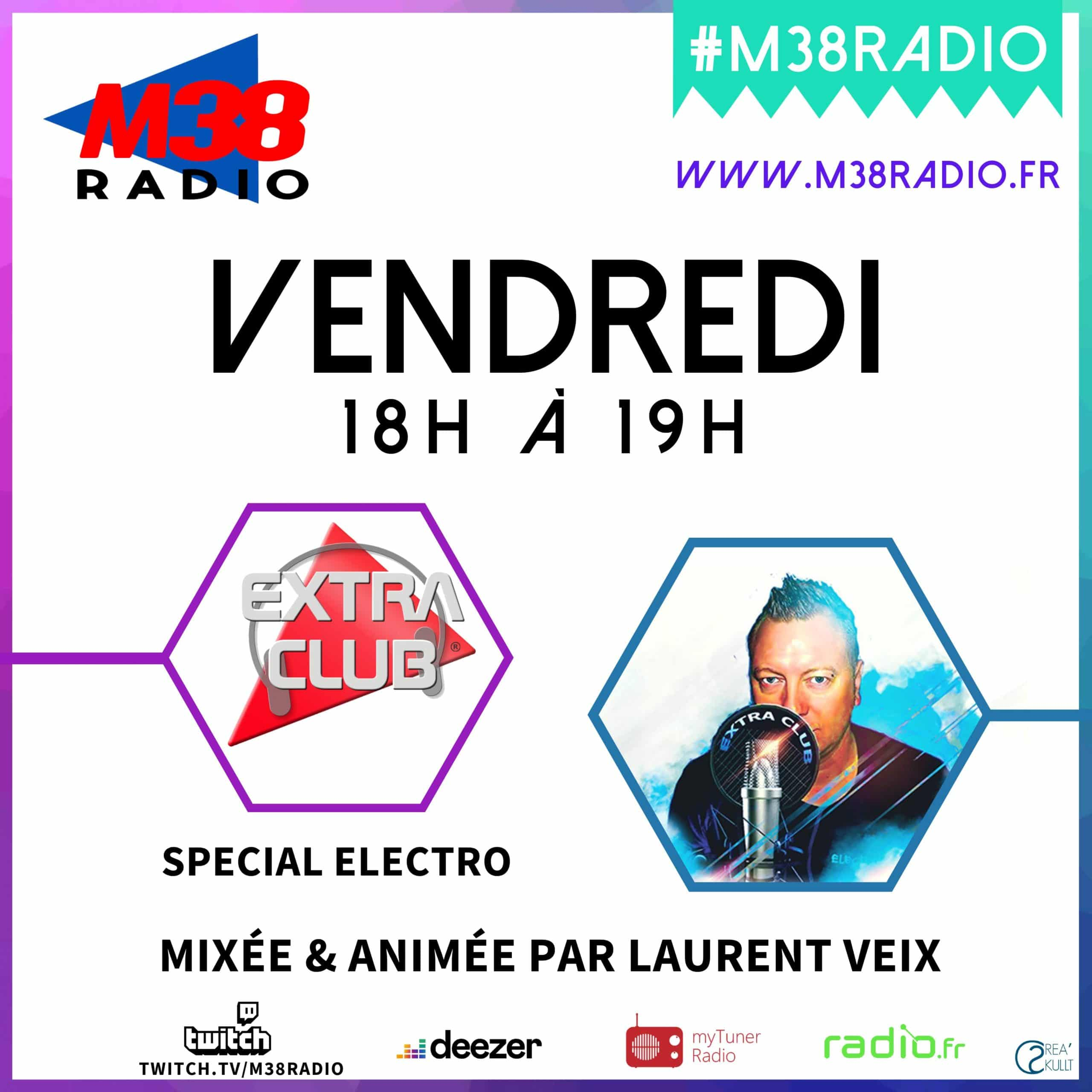 laurent veix l'extra club sur m38 radio