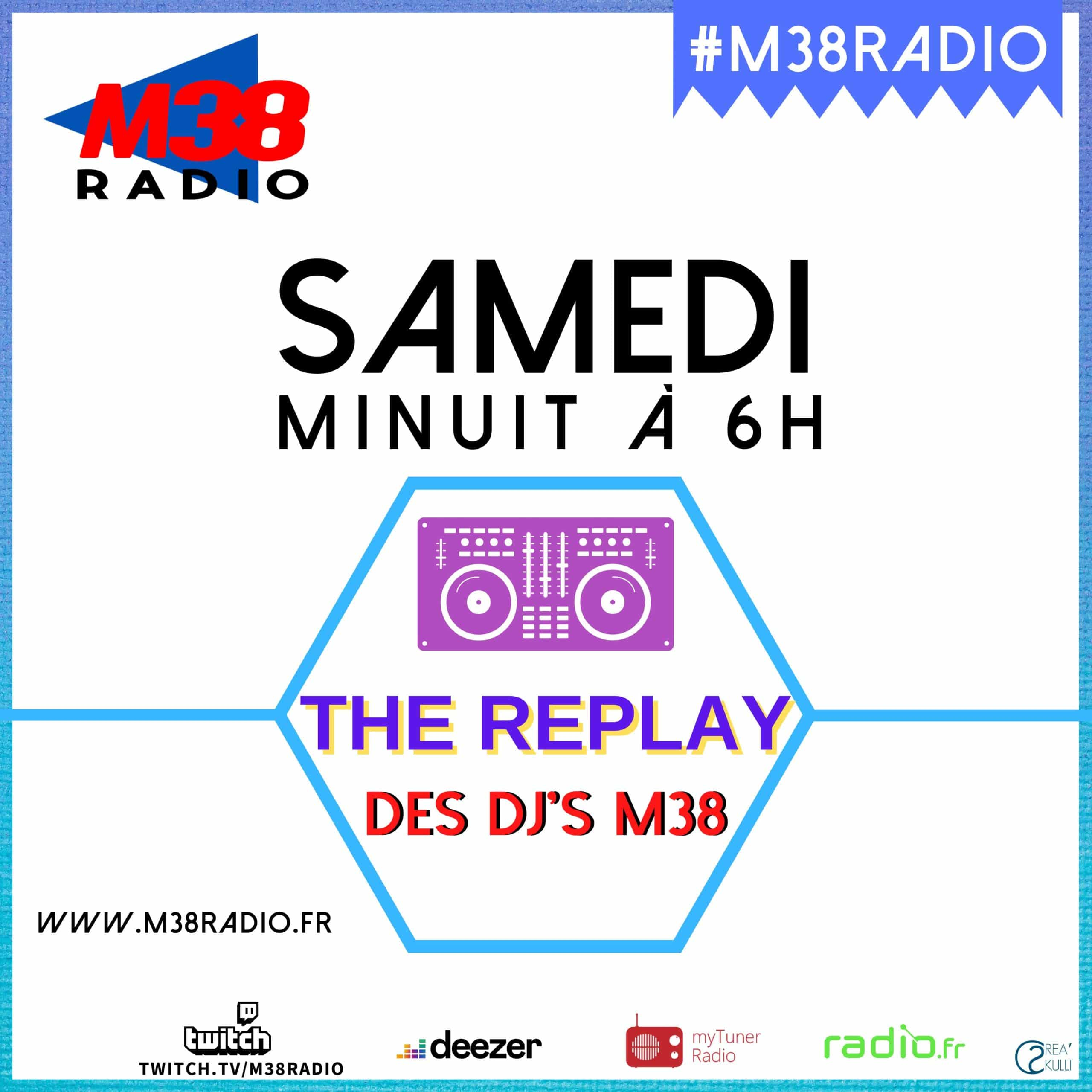 The replay sur M38 radio